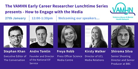 How to Engage with the Media - VAMHN ECR Lunchtime Seminar Series tickets
