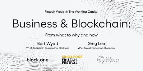Business and Blockchain: From what to why and how @ Fintech Week at TWC tickets