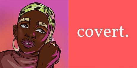 Covert Literary  Magazine Launch and Celebration Event tickets