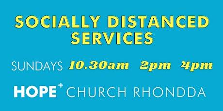Hope Church Rhondda (Socially Distanced) Church Services tickets