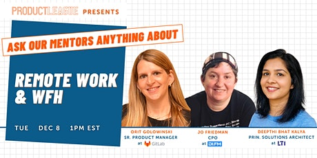 #AskMeAnything: Remote Work and Working from Home for Product Managers tickets