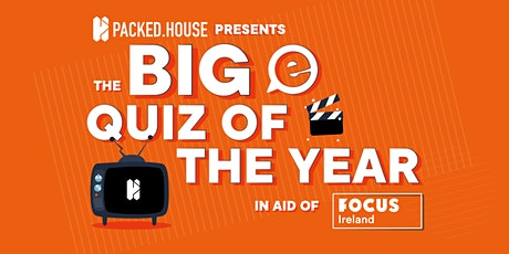 The Big entertainment Quiz of the Year in Aid of Focus Ireland tickets