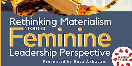 Rethinking Materialism from a Feminine Leadership Perspective tickets