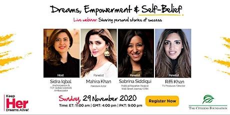 Dreams, Empowerment & Self-Belief tickets