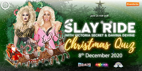 Slay Ride - Christmas Quiz with Victoria Secret and Davina Devine