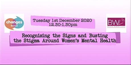 Recognising the Signs and Busting the Stigma Around Women's Mental Health tickets