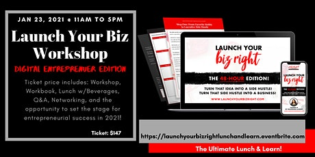 LAUNCH YOUR BIZ RIGHT! From IDEA to SIDE HUSTLE, from SIDE HUSTLE to BIZ! tickets