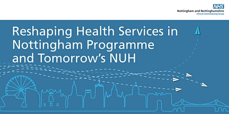 Reshaping Health Services in Nottinghamshire - FOCUS GROUP 3 -  Cancer Care tickets
