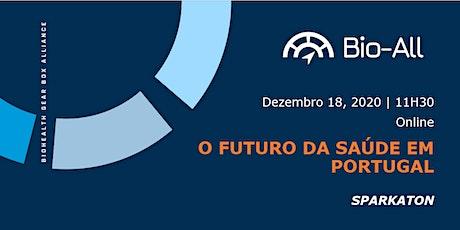SPARKATON - O Futuro da Saúde em Portugal bilhetes