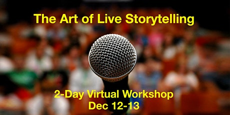 The Art of Live Storytelling Virtual Class tickets