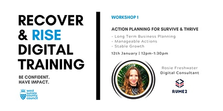 West Sussex Recover &  Rise #1:  Action Planning | Training tickets