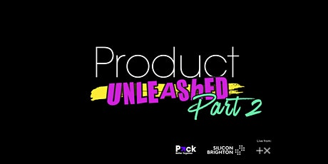 Product Unleashed Part II tickets