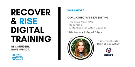 West Sussex Recover & Rise #3: Goal, Objective & KPI Setting | Training tickets