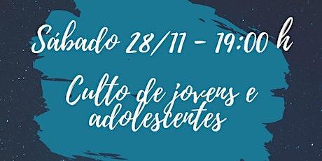 CULTO DE JOVENS/ADOLESCENTES tickets