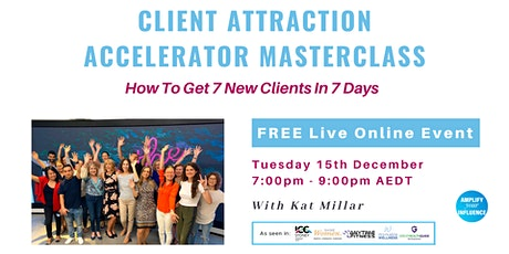 Client Attraction Accelerator Masterclass tickets