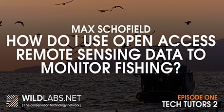 Tech Tutors: How do I use remote sensing data to find fishing activity? tickets
