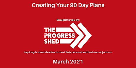 90 Day Business Planning (March 2021) tickets