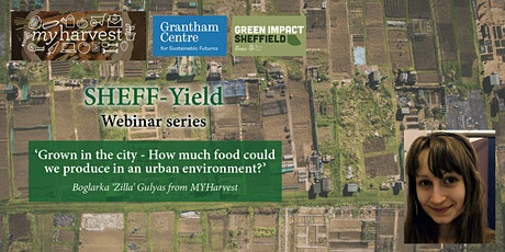 Grown in the city - How much food could we produce in an urban environment? tickets