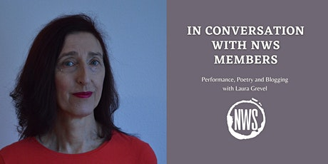 In Conversation with NWS Members: Poetry and Performance with Laura Grevel tickets