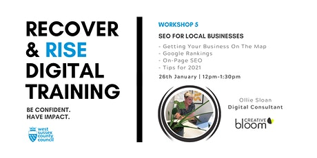 West Sussex Recover & Rise #5: SEO for Local Businesses | Training tickets