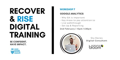 West Sussex Recover & Rise #7: Google Analytics | Training tickets