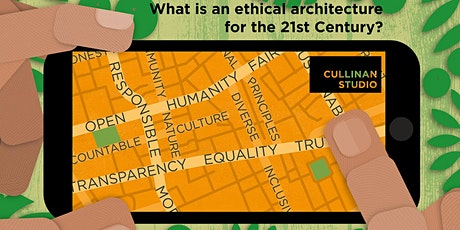 What is an ethical architecture for the 21st century? tickets