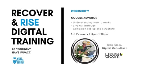 West Sussex Recover & Rise #9: Google Adwords | Training tickets