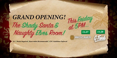 Grand Opening Shady Santa and Naughty Elves Lounge tickets