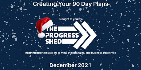 90 Day Business Planning (December 2021) tickets