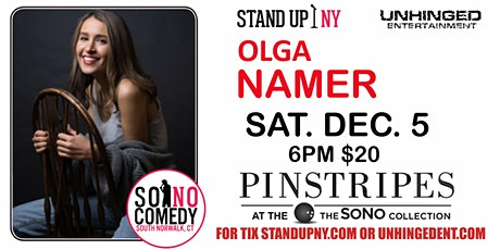 Unhinged Comedy presents: Olga Namer tickets