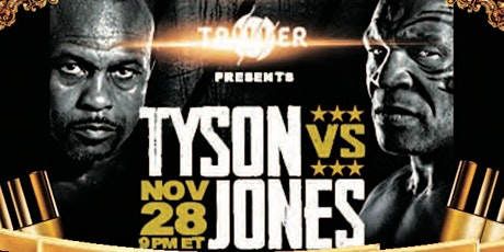 Tyson Vs. Jones Viewing Party tickets