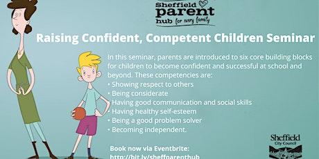 Seminar - Raising Confident, Competent Children tickets