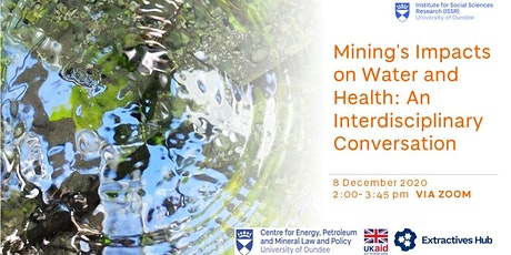 Mining's Impacts on Water and Health: An Interdisciplinary Conversation tickets