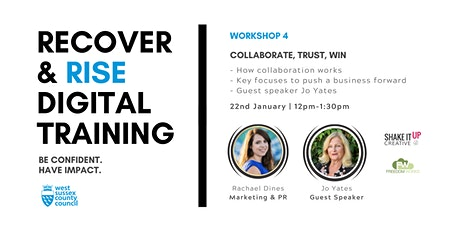 West Sussex Recover & Rise #4: Collaborate, Trust, Win | Training tickets