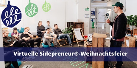 10. virtuelles Sidepreneur®-Meetup- Weihnachtsfeier Tickets