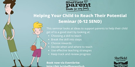Seminar - Helping Your Child to Reach Their Potential (0-12 SEND) tickets