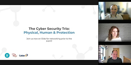 The Cyber Security Trio:  3 Layers of Protection (People, Tech & Insurance) tickets