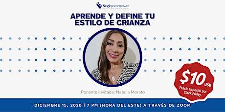 Masterclass: Define y aprende tu estilo de crianza con Natalia Morato tickets