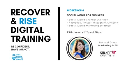 West Sussex Recover & Rise #6: Social Media for Business | Training tickets