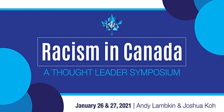 Thought Leader Symposium: Racism in Canada tickets