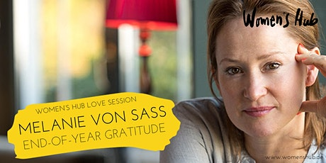 MELANIE VON SASS in der WOMEN'S HUB LOVE SESSION  Mi, 16.12.2020 Tickets