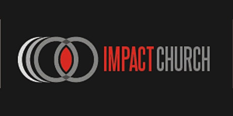 Impact Church  December 6, 2020  11:00  Service tickets