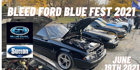 Bleed Ford Blue Fest 2021 tickets