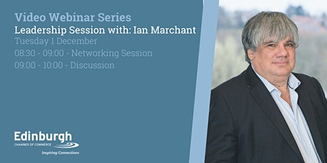 Leadership Session with: Ian Marchant tickets