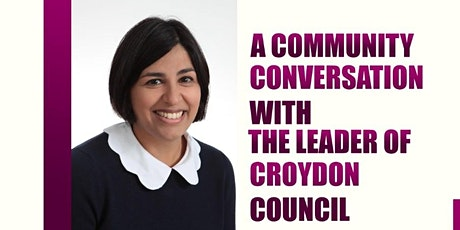 A community conversation with The Leader of Croydon Council HAMIDA ALI tickets