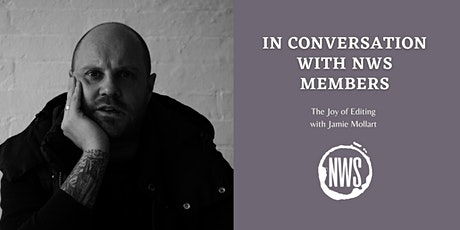 In Conversation with NWS Members: The Joy of Editing with Jamie Mollart tickets