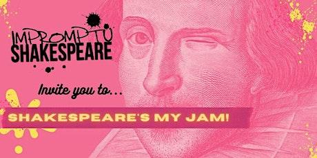 Shakespeare's My Jam! tickets