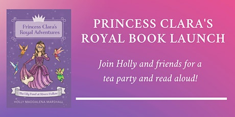 Princess Clara's Royal Tea Party and Book Launch tickets