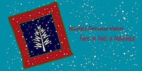 Foire de Noël à Wakefield Christmas Market billets