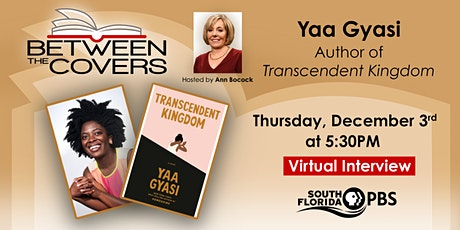 Between The Covers Virtual Interview with Yaa Gyasi tickets